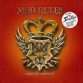 Mob Rules - Lord of Madness
