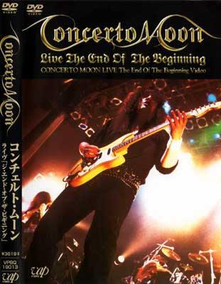 Concerto Moon - The End of the Beginning ~Concerto Moon Live 1999 and More~