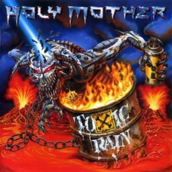Holy Mother - Toxic Rain