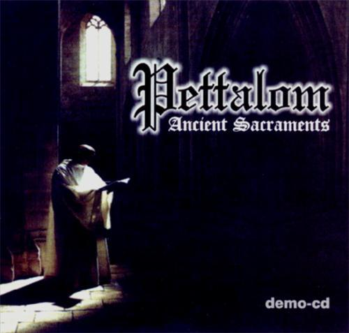 Pettalom - Ancient Sacraments