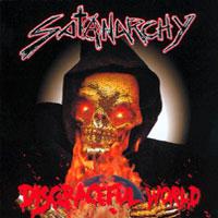 Satanarchy - Disgraceful World
