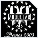 Abdullah - Demos 2003