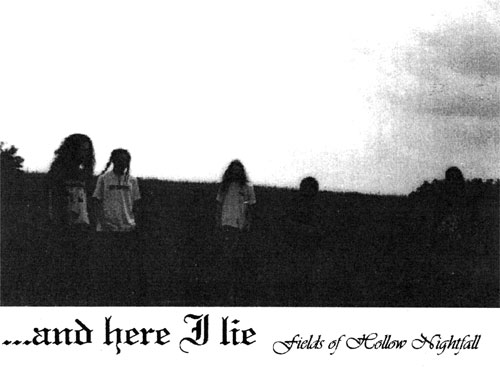 ...and Here I Lie - Fields of Hollow Nightfall
