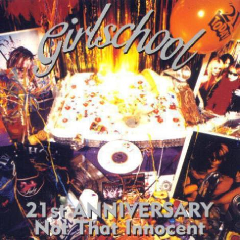 Girlschool - 21st Anniversary - Not That Innocent