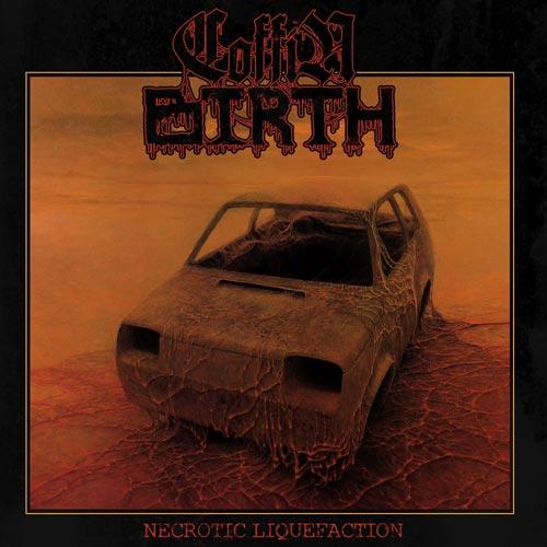 Coffin Birth - Necrotic Liquefaction
