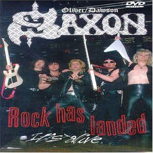Oliver/Dawson Saxon - Rock Has Landed - It's Alive