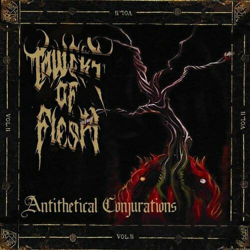 Towers of Flesh - Antithetical Conjurations