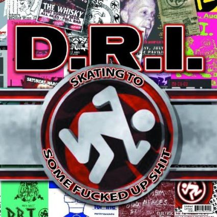 D.R.I. - Skating to Some Fucked Up Shit