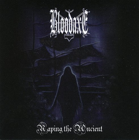 Bloodaxe - Raping the Ancient