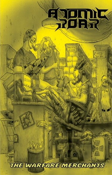 Atomic Roar - The Warfare Merchants