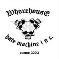 Whorehouse - Hate Machine Inc.