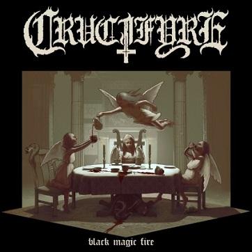 Crucifyre - Black Magic Fire