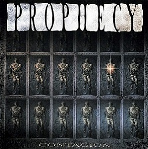 Prophecy - Contagion