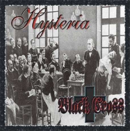 Black Cross - Hysteria