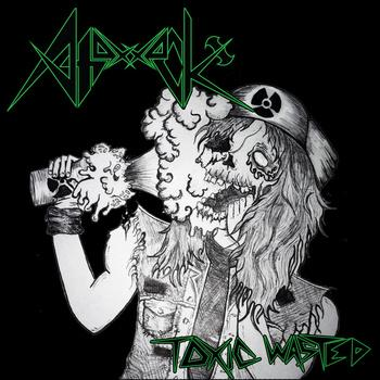 Axattack - Toxic Wasted