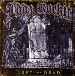 Lȧȧz Rockit - Left for Dead