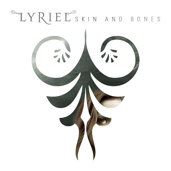 Lyriel - Skin and Bones