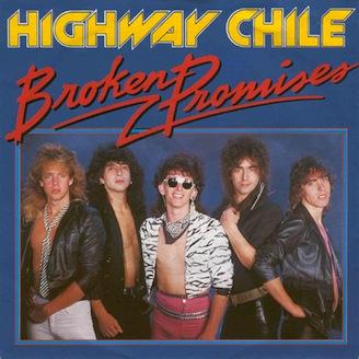 Highway Chile - Broken Promises