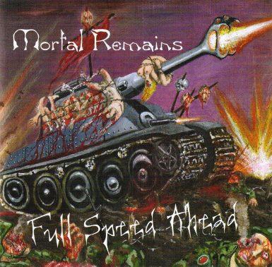 Mortal Remains - Full Speed Ahead