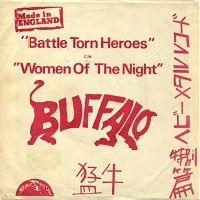 Buffalo - Battle Torn Heroes / Women of the Night