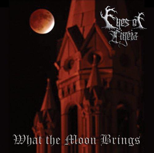 Eyes of Ligeia - What the Moon Brings