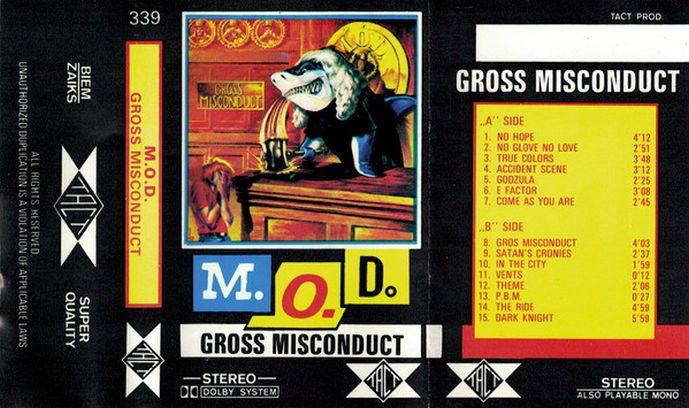 M.O.D. - Gross Misconduct
