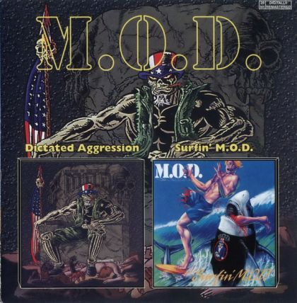 M.O.D. - Dictated Aggression / Surfin' M.O.D.