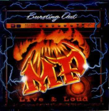 MP - Bursting Out - Live & Loud