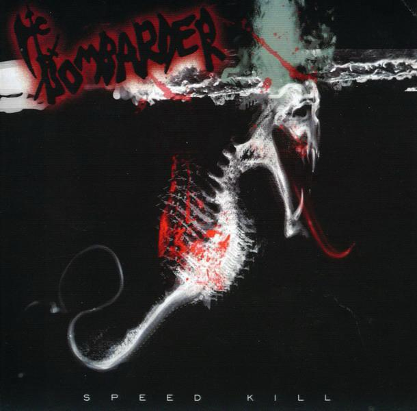 Bombarder - Speed Kill