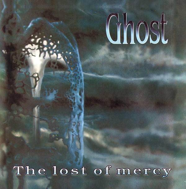 Ghost - The Lost of Mercy / Renown