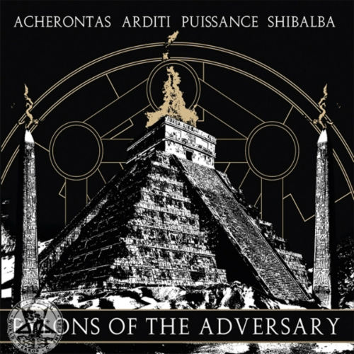 Puissance / Arditi / Acherontas - Pylons of the Adversary