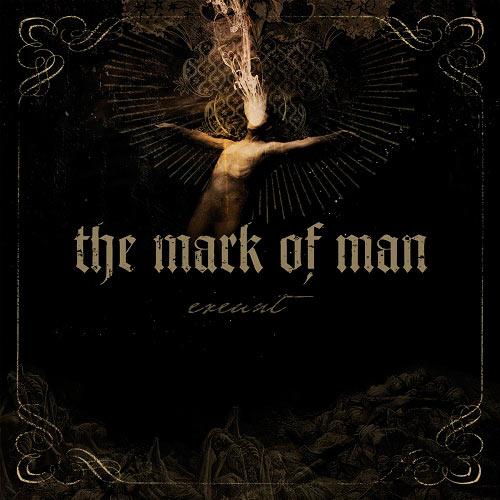 The Mark of Man - Exeunt