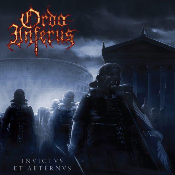 Ordo Inferus - Invictus et Aeternus