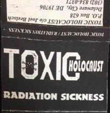 Toxic Holocaust - Radiation Sickness