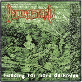 Hellbastard - Heading for More Darkness