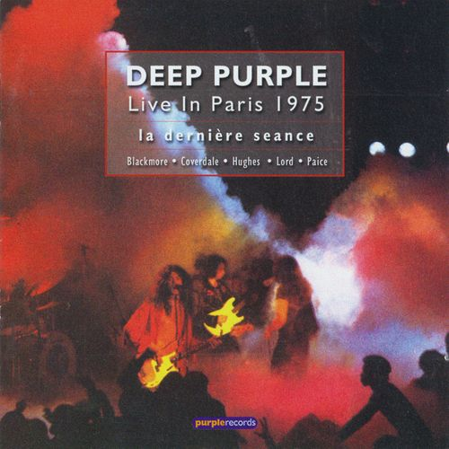 Deep Purple - Live in Paris 1975: La Dernière Seance