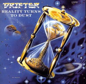Drifter - Reality Turns to Dust
