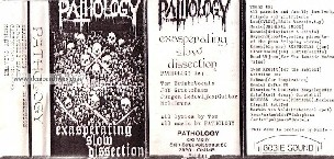 Pathology - Exasperating Slow Dissection