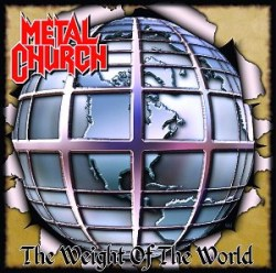 Metal Church — The Weight of the World (2004)
