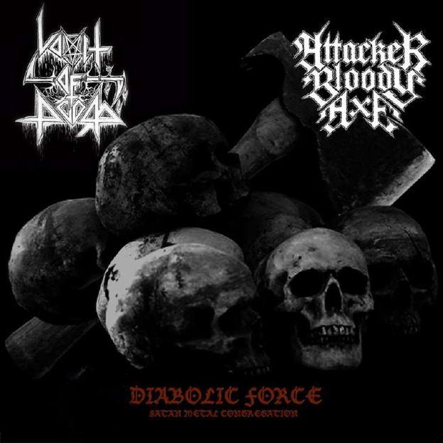 Attacker Bloody Axe / Vomit of Doom - Diabolic Force (Satan Metal Congregation)