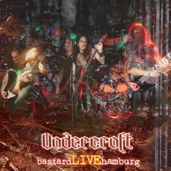 Undercroft - Bastard Live Hamburg