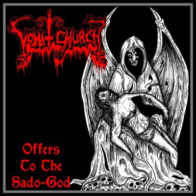 Vomit Church - Offers to the Sado-God