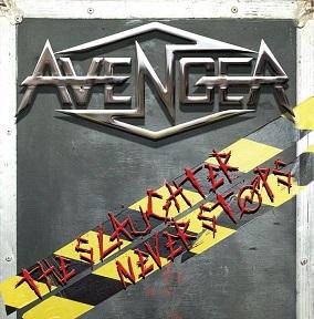 Avenger - The Slaughter Never Stops