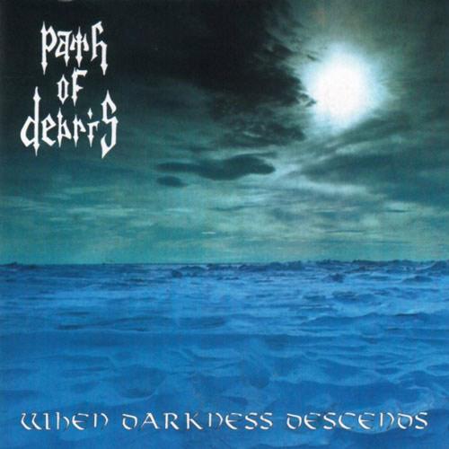 Path of Debris - When Darkness Descends