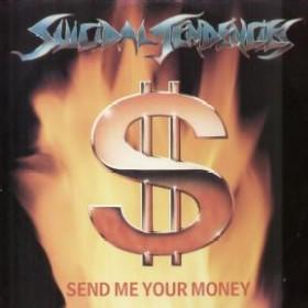 Suicidal Tendencies - Send Me Your Money