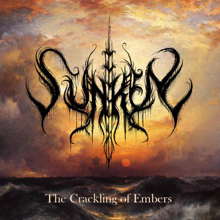 Sunken - The Crackling of Embers