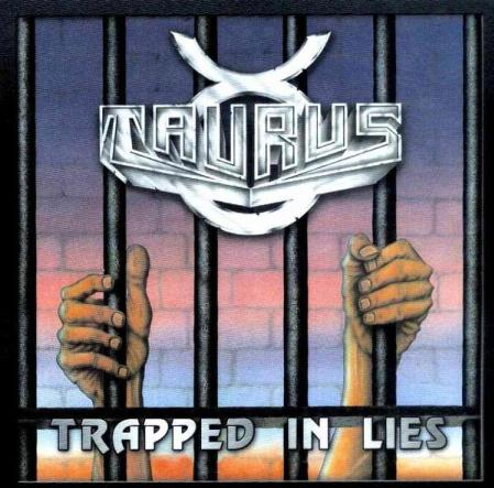 Taurus - Trapped in Lies