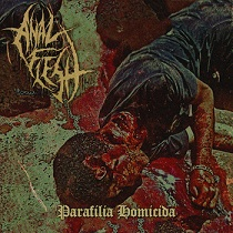 Anal Flesh - Parafilia Homicida