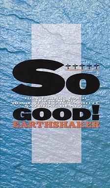 Earthshaker - So Good!