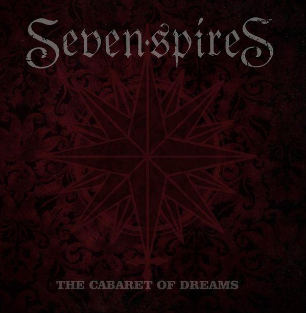 Seven Spires - The Cabaret of Dreams